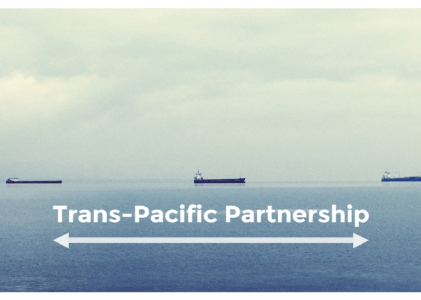 When Will You Know What the TPP Means to You?