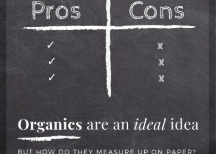 Organics are an ideal idea