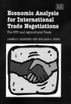 Economic Analysis for International Trade Negotiations: The WTO and Agricultural Trade.