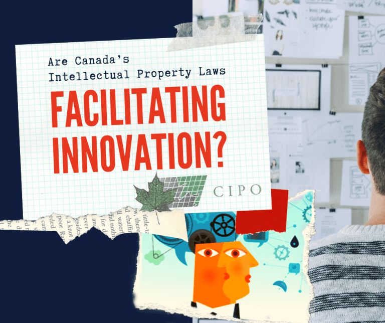 Does Canada's Intellectual Property Laws Facilitating Innovation?
