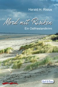 Mord mit Risiken |Ein Ostfrieslandkrimi