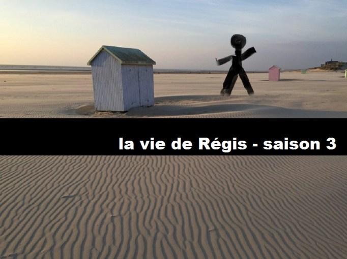 La vie de Régis, Saison 3 – Episode 3