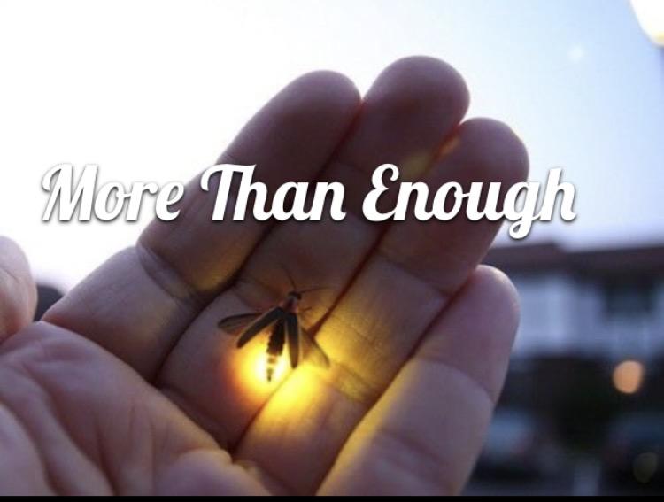 Morethan enough