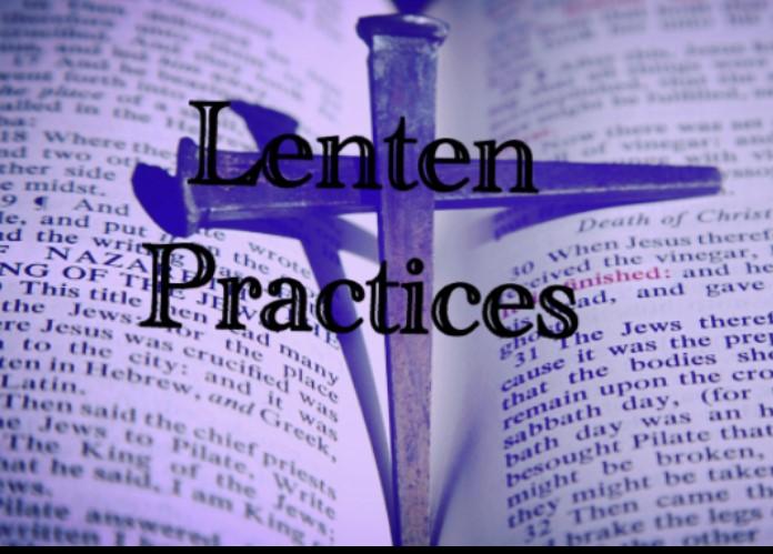Lenten Practices 2019
