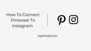 How To Connect Pinterest To Instagram