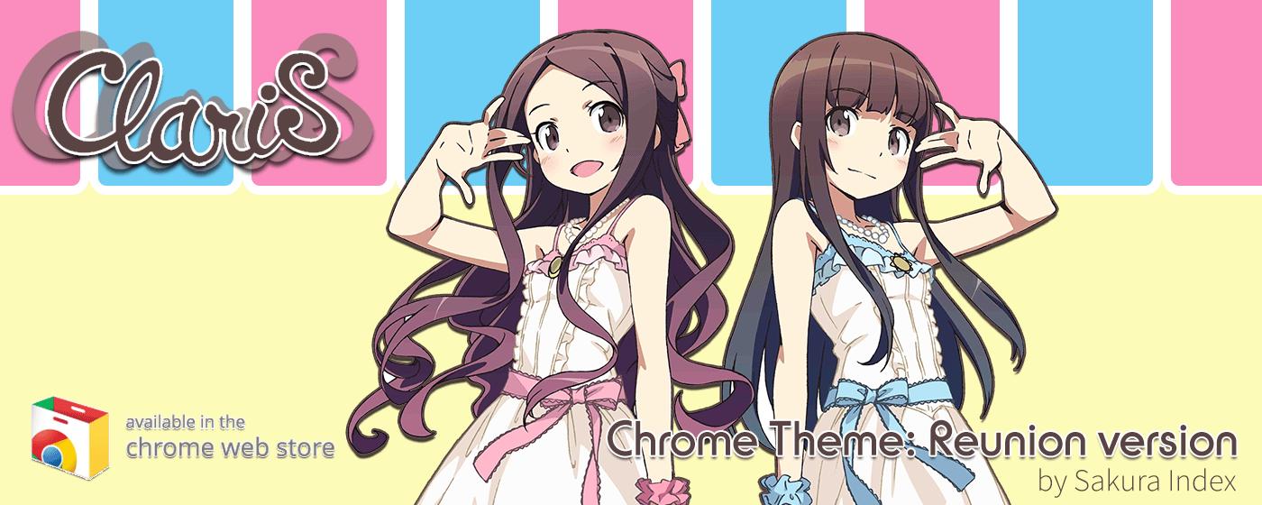 Chrome Theme Download: ClariS Reunion Version