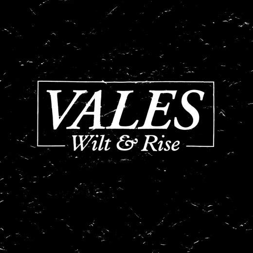 vales wilt and rise