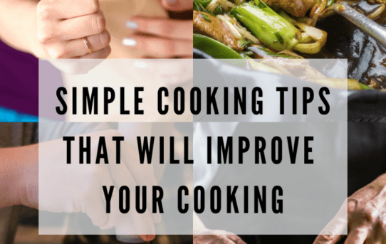 5 Simple Tips That Will Improve Your Cooking Overnight I