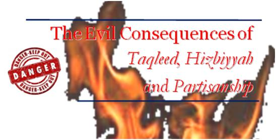 the-evil-consequencestaqleed-hizbiyyah-partisanship-complete-fea