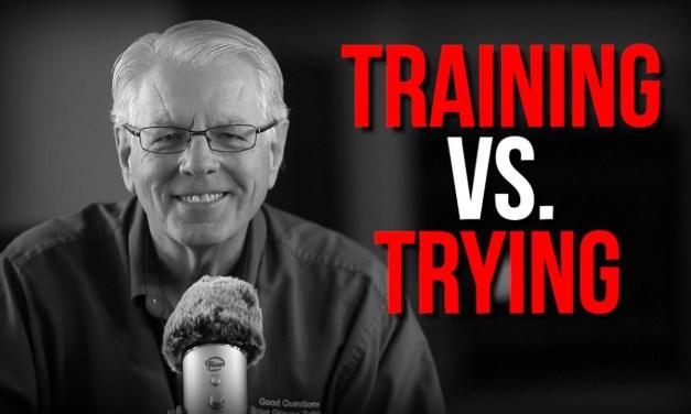 Training vss trying