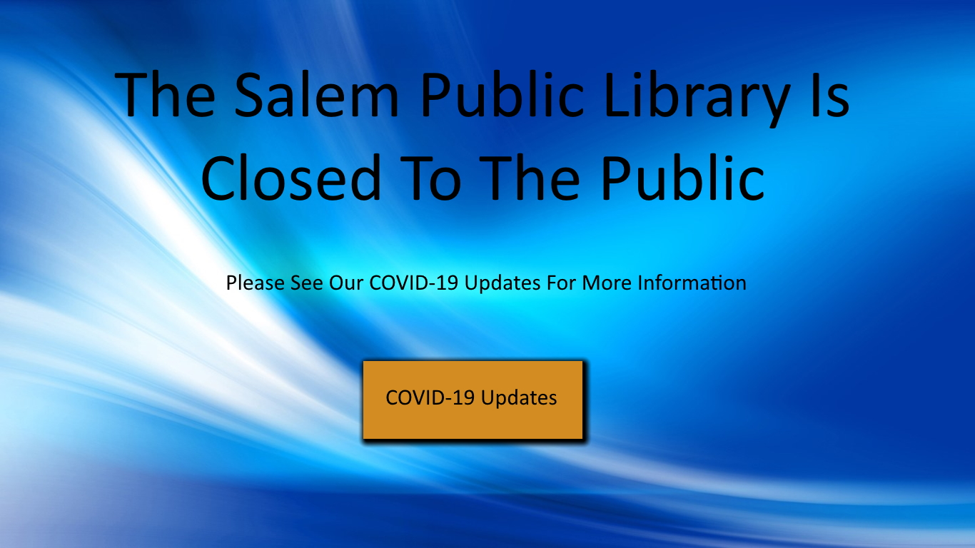Info on COVID-19 and Salem Public Library