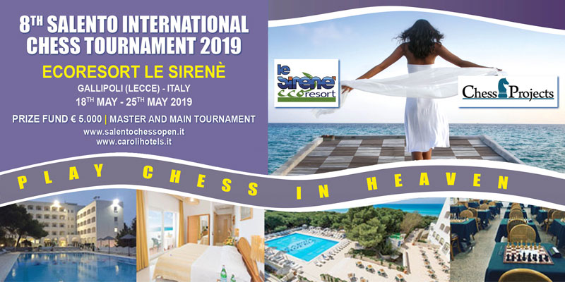 8TH SALENTO INTERNATIONAL CHESS OPEN 2019