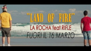 la rocha - land of fire