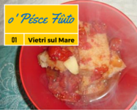 Cucina Salernitana - o' Pésce Fiùto