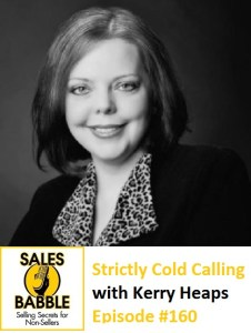 Kerry Heaps Cold Calling Strictly Marketing