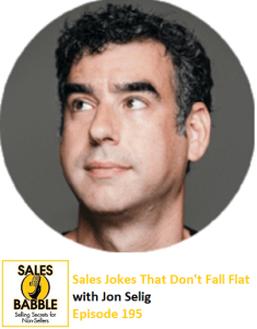 Jon Selig Sales Jokes Sales Babble