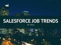 Salesforce Job Trends in 2016