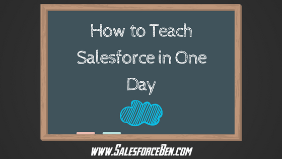 How to Teach Salesforce in One Day (1)