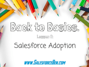 Back to Basics: Salesforce Adoption
