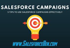 5 Tips to Use Salesforce Campaigns Effectively