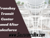 Transbay Transit Center Named After Salesforce