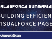 Salesforce Summary – Building Efficient Visualforce Pages