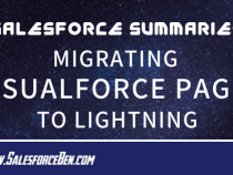 Salesforce Summary – Migrating Visualforce Pages to Lightning