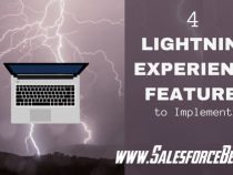 4 Amazing Lightning Experience Features to Implement