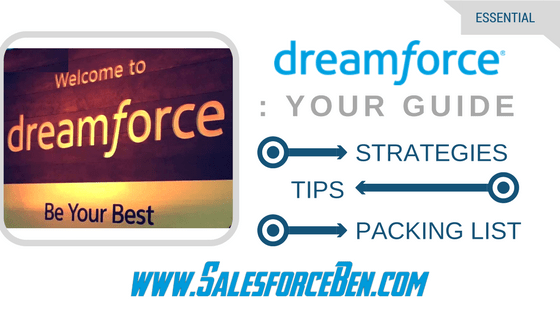 Your Dreamforce Guide - Strategies, Tips & Packing List 2017