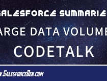 Salesforce Summary – Large Data Volumes CodeTalk