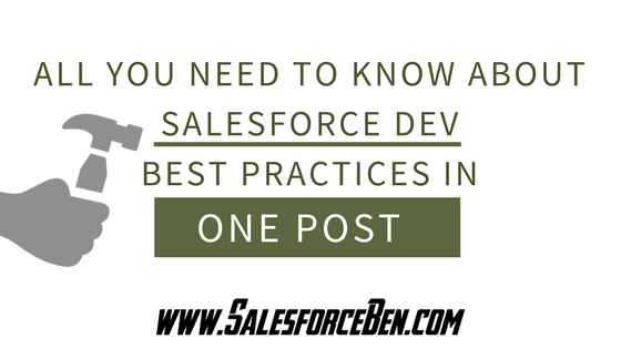 All You Need to Know About Salesforce Development Best Practices in One Post
