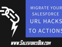 Migrate Your Salesforce URL Hacks to Actions