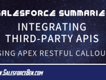 Salesforce Summary – Integrating Third-party APIs Using APEX RESTful Callouts