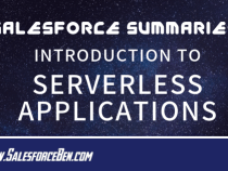 Salesforce Summary – Introduction to Serverless Applications