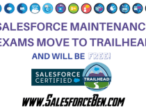 Salesforce Maintenance Exams Move to Trailhead (and will be free!)