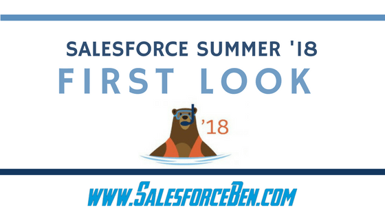 Salesforce Summer '18 Release Notes - First Look