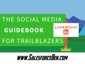 The LinkedIn Guide Book For Salesforce Trailblazers