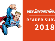 Salesforce Ben Reader Survey 2018