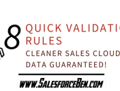 8 Quick Validation Rules – Cleaner Sales Cloud Data Guaranteed!