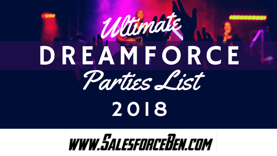 Ultimate Dreamforce Parties 2018