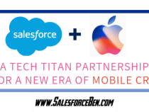 Salesforce & Apple: A Tech Titan Partnership for a New Era of Mobile CRM