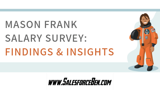 Mason Frank Salesforce Salary Survey - Findings & Insights