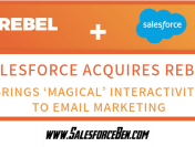 Salesforce Acquires Rebel, brings 'Magical' Interactivity to Email Marketing