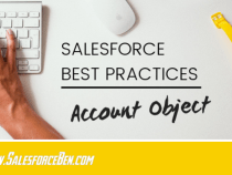 Salesforce Best Practices – Account Object