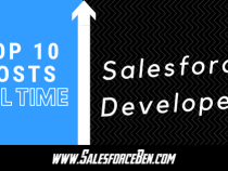 Top 10 Salesforce Developer Posts of All Time