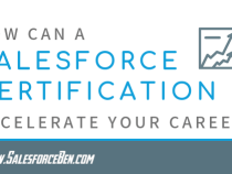 How Can a Salesforce Certification Accelerate Your Career?