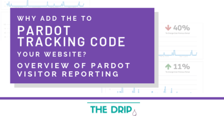 Why Add the Pardot Tracking Code to Your Website? Overview of Pardot Visitor Reporting