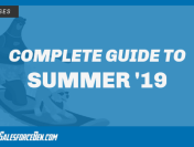 Complete Guide to Summer '19 (Including Key Dates & More!)