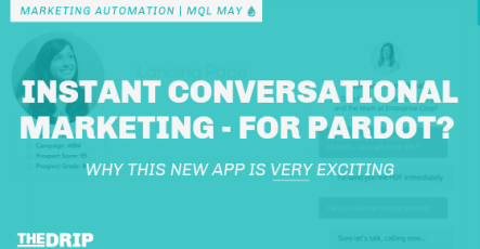 Instant Conversational Marketing – for Pardot? Why This New App Is Exciting