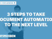 Become a Salesforce Hero: 3 Steps to Take Your Organization's Document Automation to the Next Level